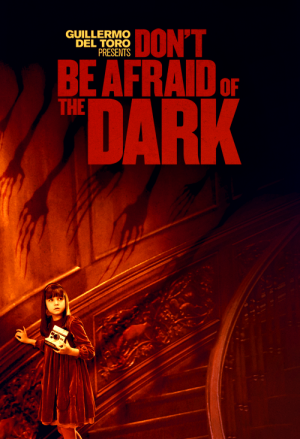 Don&#039;t Be Afraid of the Dark