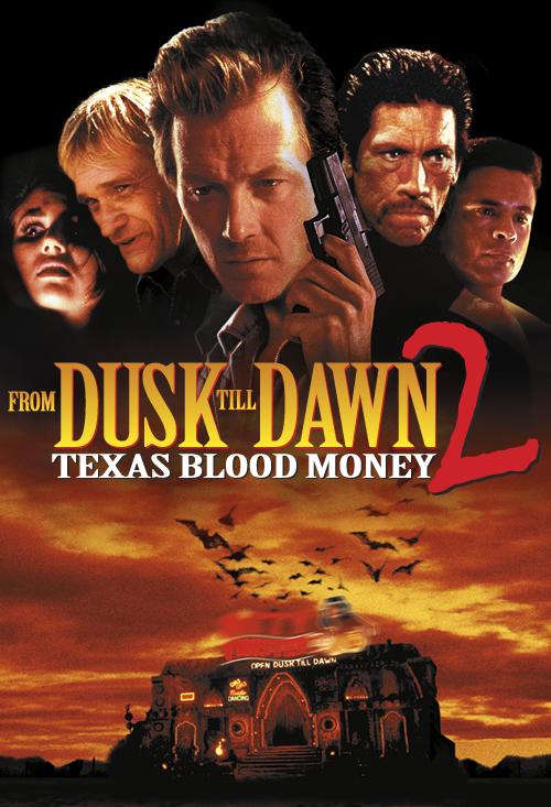 From Dusk Till Dawn 2  Texas Blood Money