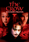 The Crow 4 Wicked Prayer